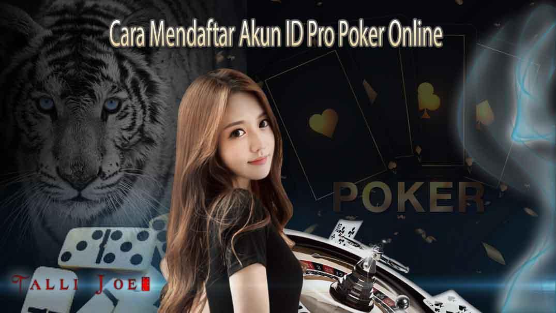 Cara Mendaftar Akun ID Pro Poker Online